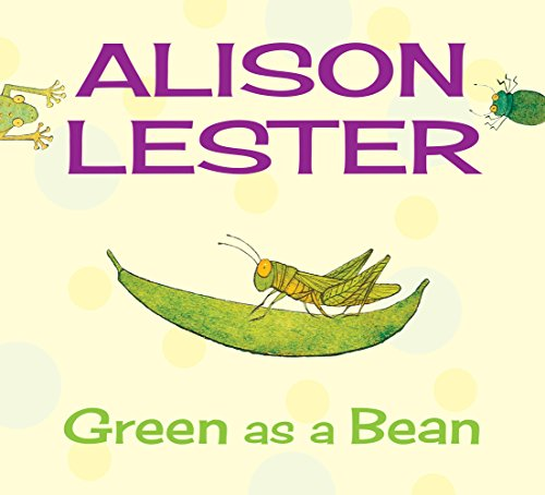 Green as a Bean: Read Along with: Alison Lester