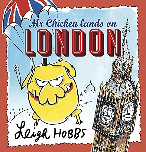 9781743315927: Mr Chicken Lands on London