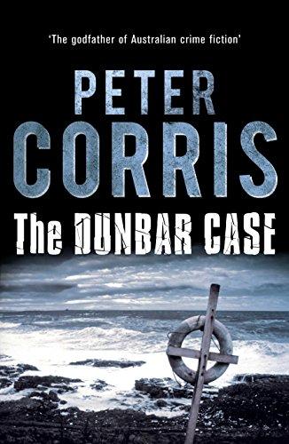 The Dunbar Case (Cliff Hardy series): Corris, Peter
