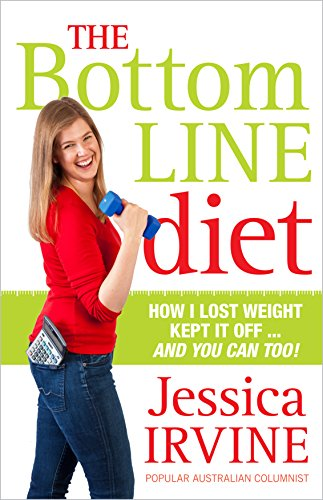 9781743317839: The Bottom Line Diet: Foolproof Weight Loss Forever