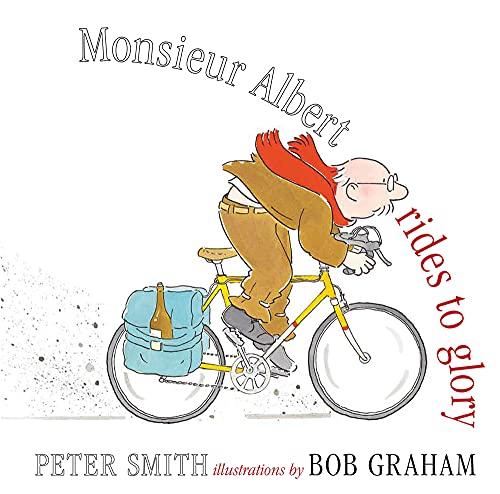 9781743318423: Monsieur Albert Rides to Glory