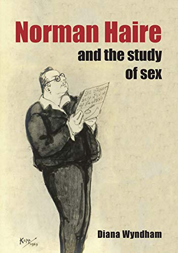 9781743320068: Norman Haire and the study of sex