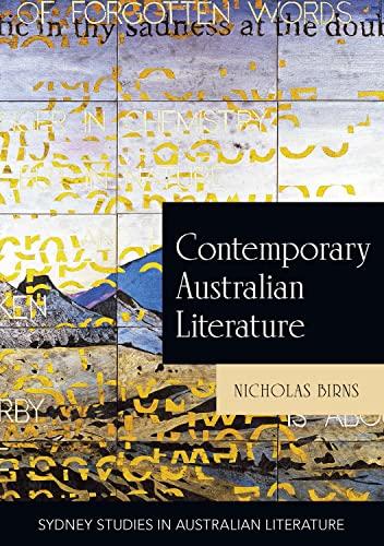 9781743324363: Contemporary Australian Literature: A World Not Yet Dead (Sydney studies in Australian literature)