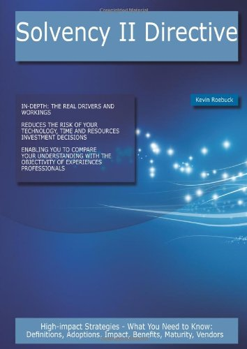 Solvency II Directive: High-impact Strategies - What: Kevin Roebuck