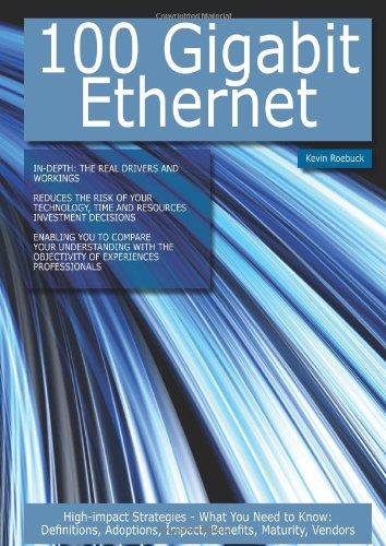 9781743332429: 100 Gigabit Ethernet