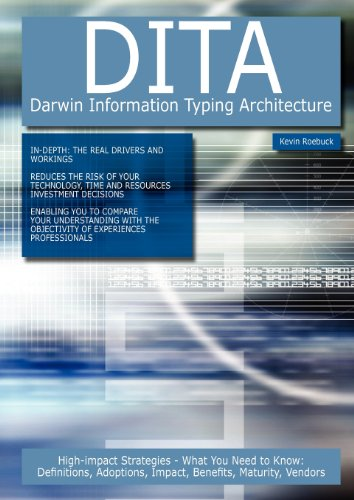 Dita - Darwin Information Typing Architecture: High-Impact: Roebuck, Kevin
