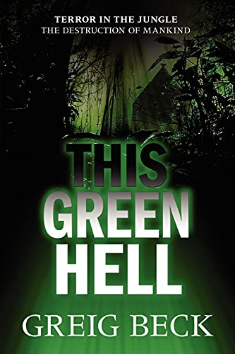 9781743340592: This Green Hell