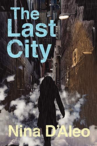 The Last City (Demon War Chronicles): D'Aleo, Nina
