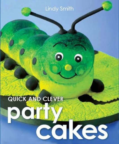 9781743360040: Quick & Clever Party Cakes