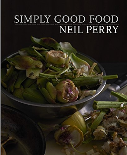 Simply Good Food: Perry, Neil
