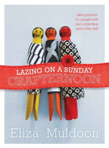 9781743360606: Lazing on a Sunday Crafternoon