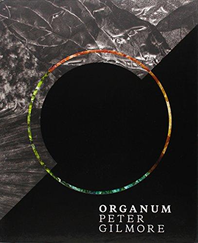 Organum (Hardback): Peter Gilmore, John Fink