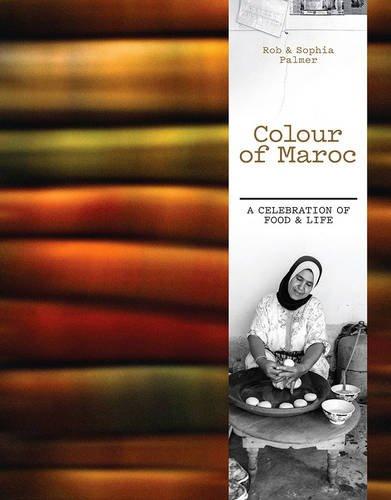 Colour of Maroc: Palmer, Rob; Palmer, Sophia