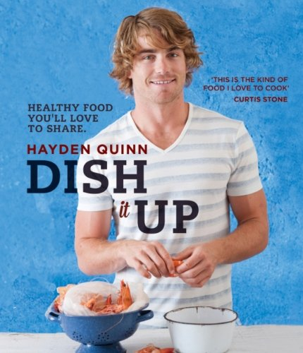 9781743360774: Dish it Up: Healthy Food You'll Love to Cook and Share