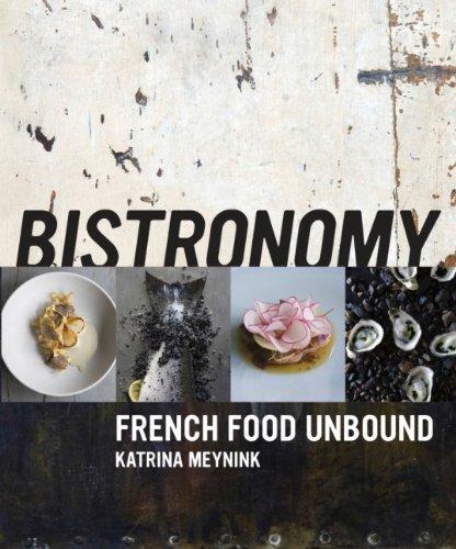 Bistronomy: Meynink, Katrina