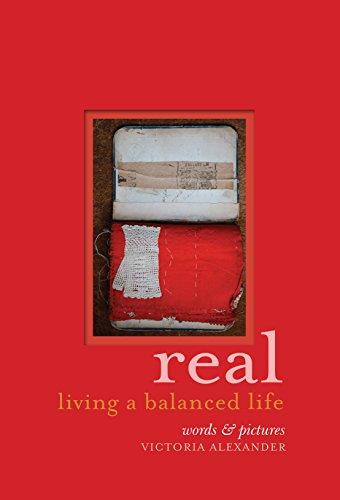 9781743361153: Real: Living a balanced life - AbeBooks
