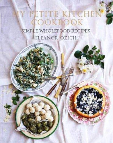 9781743361870: My Petite Kitchen Cookbook