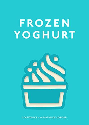 Frozen Yoghurt: Lorenzi, Constance; Lorenzi, Mathilde