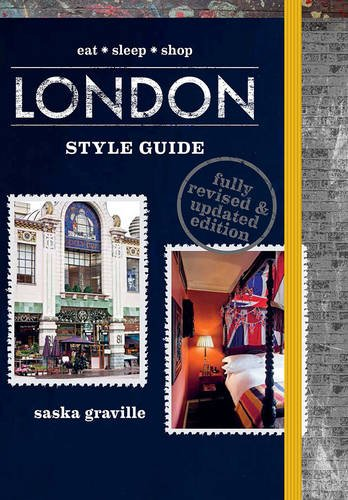 9781743363324: London Style Guide (Revised Edition): Eat*Sleep*Shop