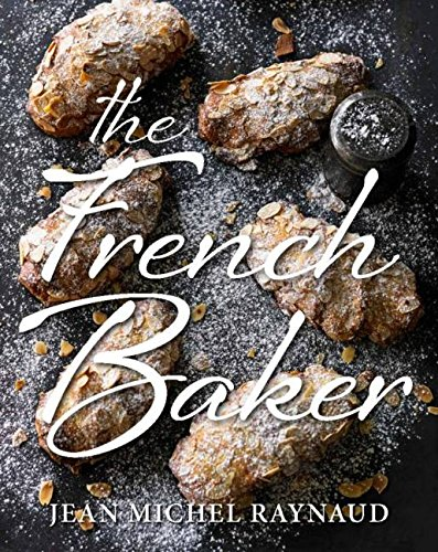 9781743363546: The French Baker
