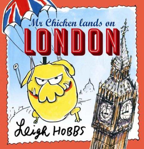 9781743365229: Mr Chicken Lands on London