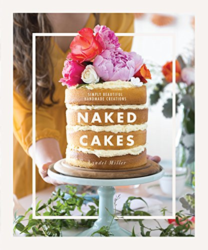 9781743365342: Naked Cakes: Simply Beautiful Handmade Creations