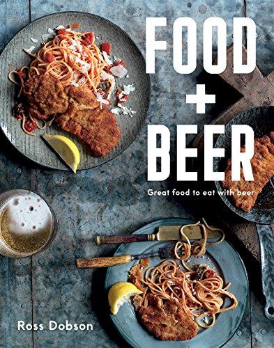 9781743365489: Food Plus Beer: Great Food to Eat with Beer