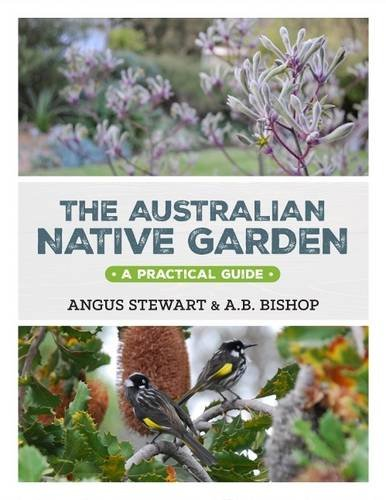 9781743365519: The Australian Native Garden: A Practical Guide