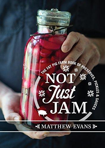 Not Just Jam (Hardcover): Matthew Evans