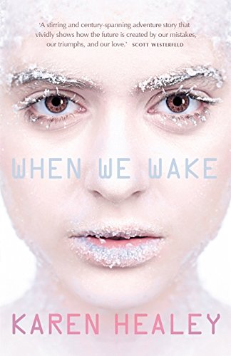 When We Wake: Healey, Karen