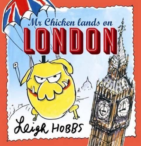 9781743367315: Mr Chicken Lands on London