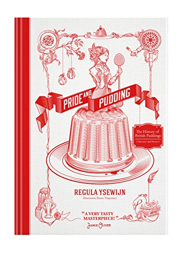 Pride and Pudding (Hardcover): Regula Ysewijn