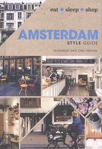 9781743368961: Amsterdam Style Guide: Eat Sleep Shop