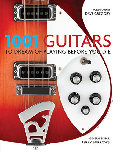 9781743369128: 1001 Guitars to Dream of Playing Before You Die