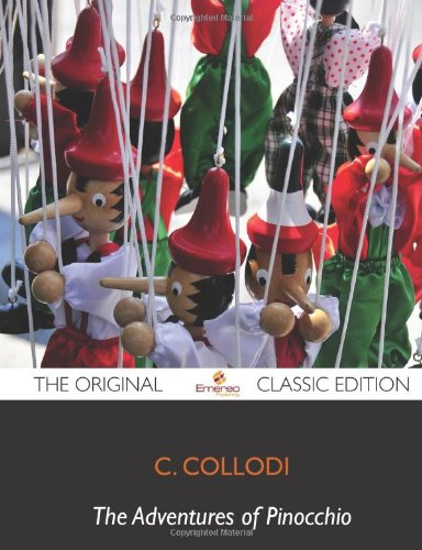 9781743386682: Adventures of Pinocchio - The Original Classic Edition