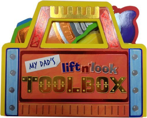 9781743402535: Lift and Look - My Dad's Toolbox