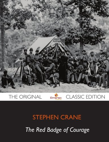 9781743440285: The Red Badge of Courage - The Original Classic Edition