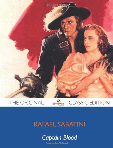 9781743444351: Captain Blood - The Original Classic Edition