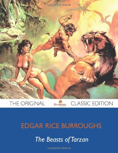 The Beasts of Tarzan - The Original Classic Edition (1743449305) by Burroughs, Edgar Rice