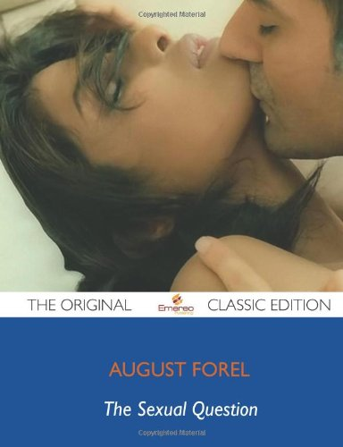 9781743449639: The Sexual Question - The Original Classic Edition