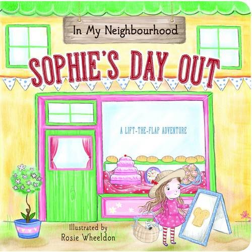 9781743466698: In My Neighbourhood: Sophie's Day Out