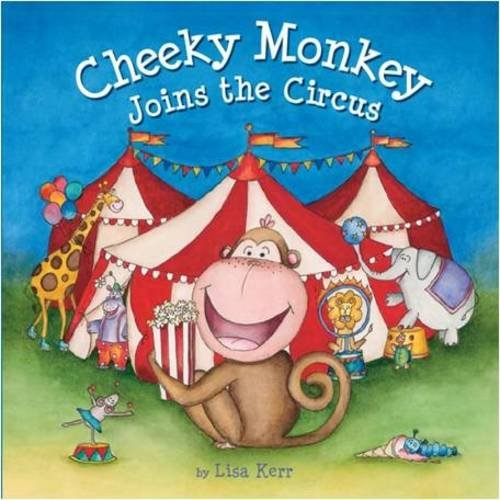 9781743467206: Cheeky Monkey Joins the Circus