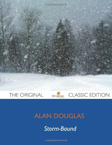 Storm-Bound - The Original Classic Edition (9781743470602) by Alan Douglas