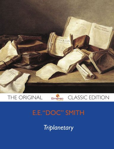 Triplanetary - The Original Classic Edition (1743472803) by E.E. Smith