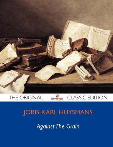 9781743474440: Against the Grain - The Original Classic Edition