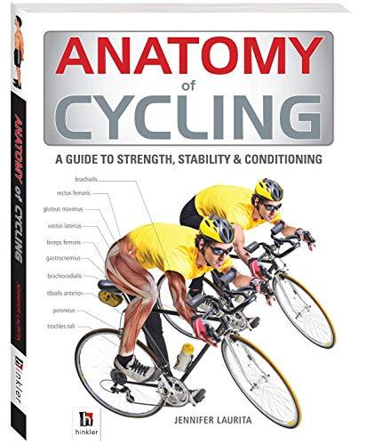 9781743528532: Anatomy of Cycling (The Anatomy Series)