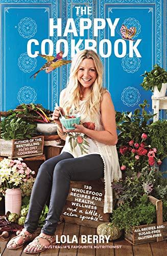 9781743532942: The Happy Cookbook