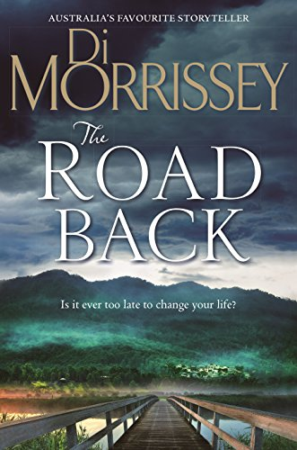9781743533215: The Road Back by Di Morrissey