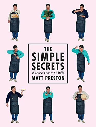 9781743533277: The Simple Secrets to Cooking Everything Better