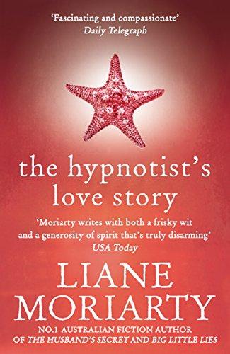 9781743535523: The Hypnotist's Love Story